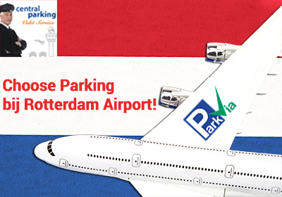 Choose Valet Parking bij Rotterdam Airport