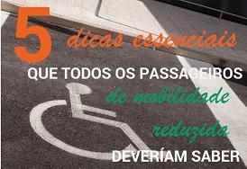 5 dicas essenciais que todos os passageiros de mobilidade reduzida deveríam saber