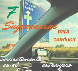 7 Sugerencias para conducir correctamente en el extranjero