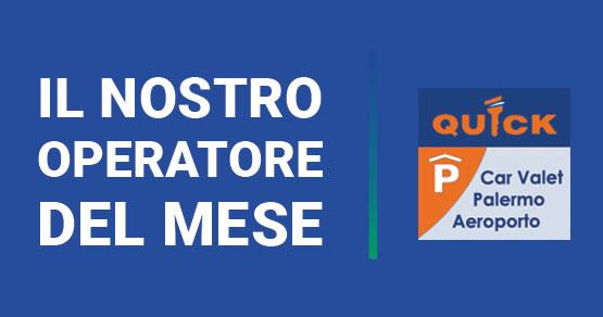 Il nostro operatore del mese: Quick Palermo Aeroporto